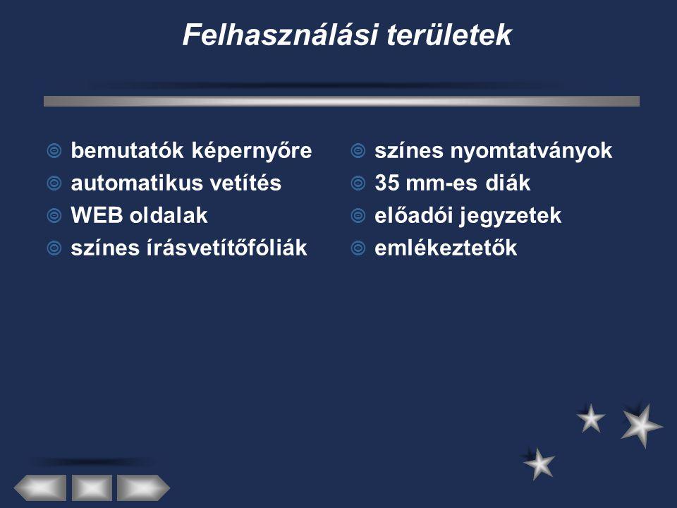 Megjelenítés eszközei - adathordozói  diavetítő  írásvetítő  LCD (folyadékkr.) panel  projektor  lokális hálózat  Internet (www)  intranetes online adás  Internetes online adás – dia – fólia – floppy (régen) – szg.es adathordozó