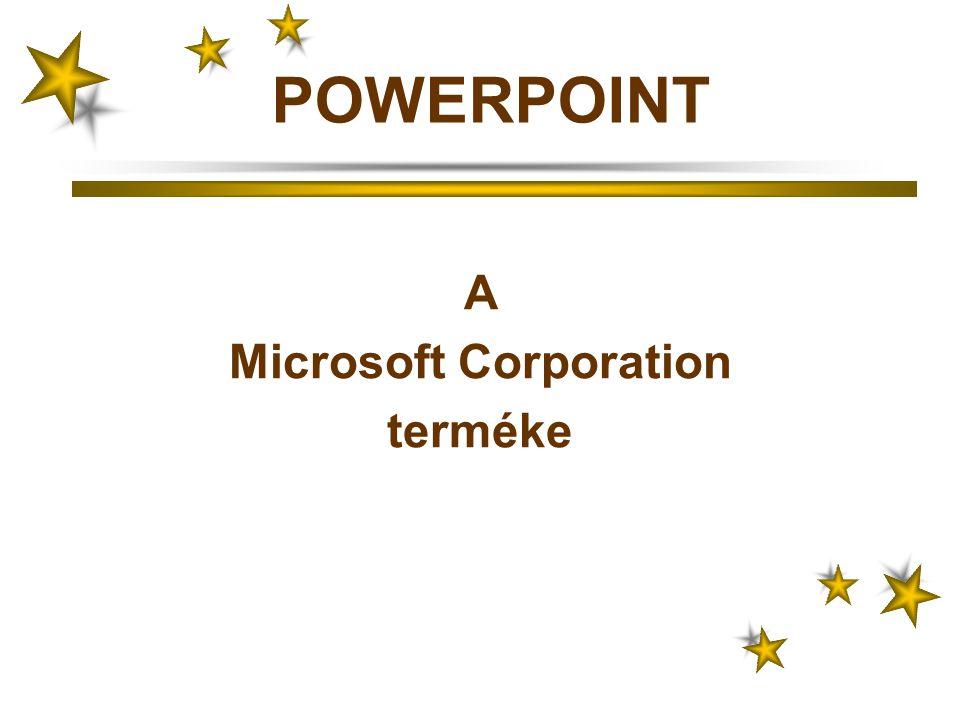 POWERPOINT A Microsoft Corporation terméke