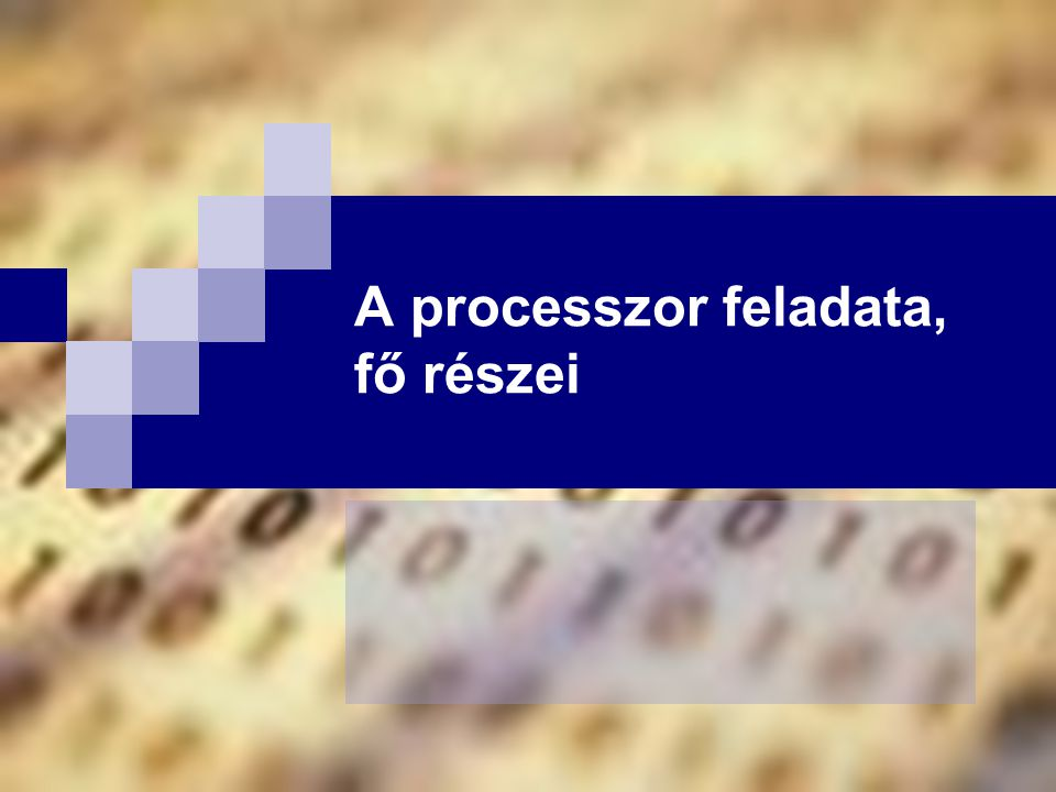 Bóta Laca A processzor fogalma egy funkcionális egység, amely egy adott utasításkészletből az ember által előre rögzített utasításokat értelmezi, majd végrehajtja címképzéssel utasításokat képes kiolvasni a memóriából, így képes a rendszert vezérelni a rendszer működéséhez szükséges ún.
