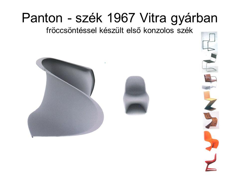 Anyag és formakapcsolat Utolsó variáció 1999 Bevált anyag: polypropilén Tervezői program: állandóan változó, egymástól függetlenített forma- anyagkapcsolat létrehozása (formaadás) Konzolos szék ívelt formája 1952-53: Gunnar Aagaard Andersen dán tervező