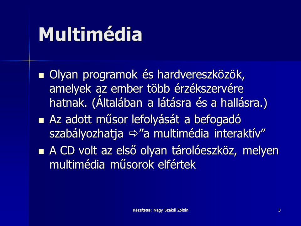 3 Multimédia Olyan programok és hardvereszközök, amelyek az ember több érzékszervére hatnak. (Általában a látásra és a hallásra.) Olyan programok és h