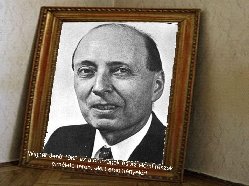 Békésy György 1961 a fül csigájában létrejövő ingerületek fizikai mechanizmusának felfedezéséért