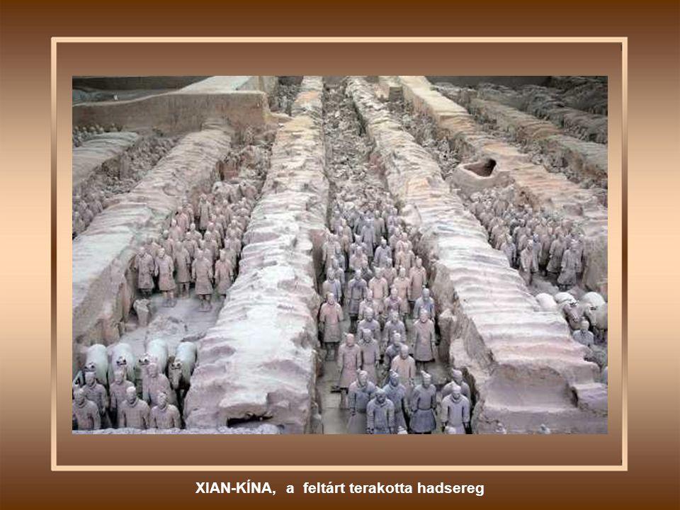 XIAN-KÍNA, a feltárt terakotta hadsereg