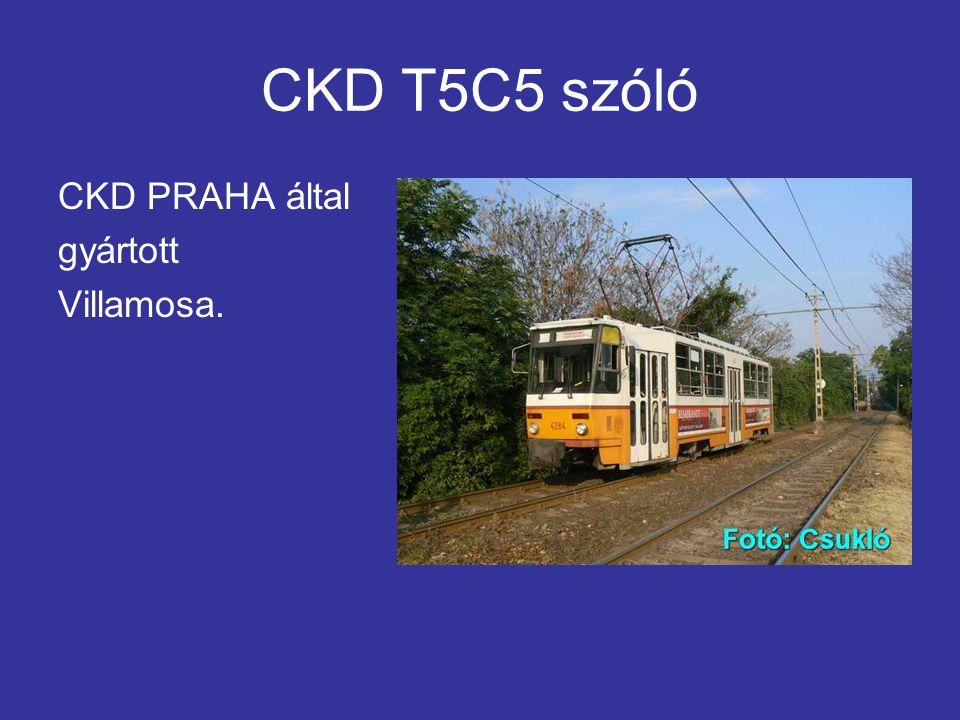CKD T5C5 szóló CKD PRAHA által gyártott Villamosa.