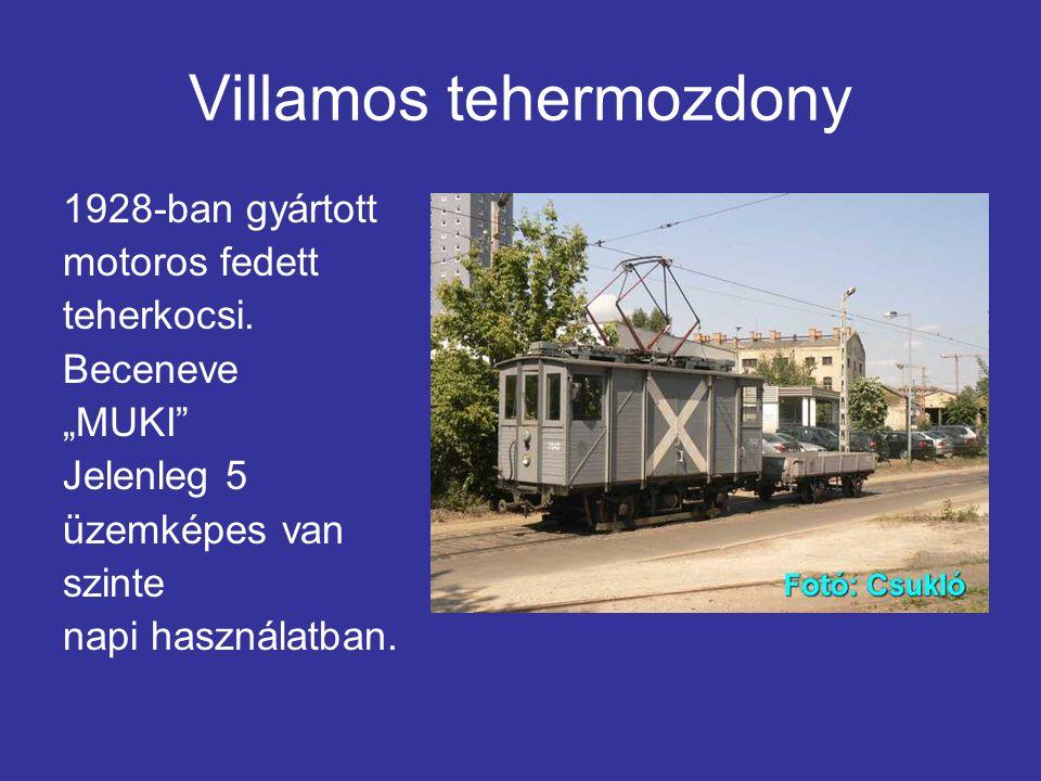 Villamos tehermozdony 1928-ban gyártott motoros fedett teherkocsi.