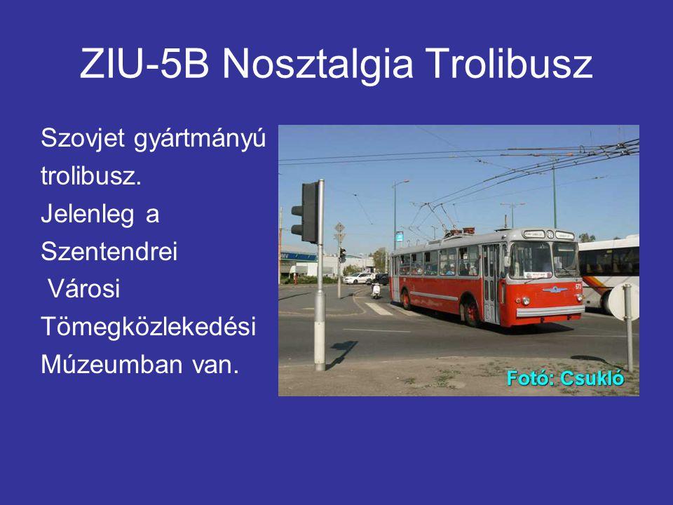 ZIU-5B Nosztalgia Trolibusz Szovjet gyártmányú trolibusz.