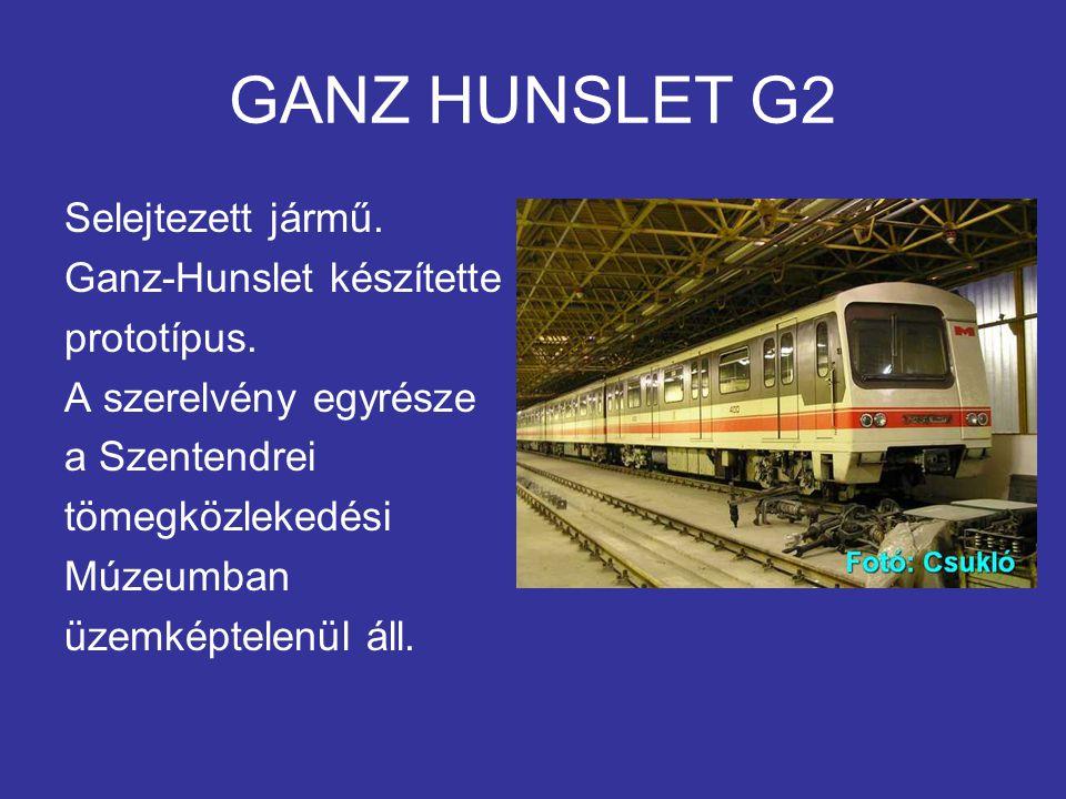 GANZ HUNSLET G2 Selejtezett jármű.Ganz-Hunslet készítette prototípus.