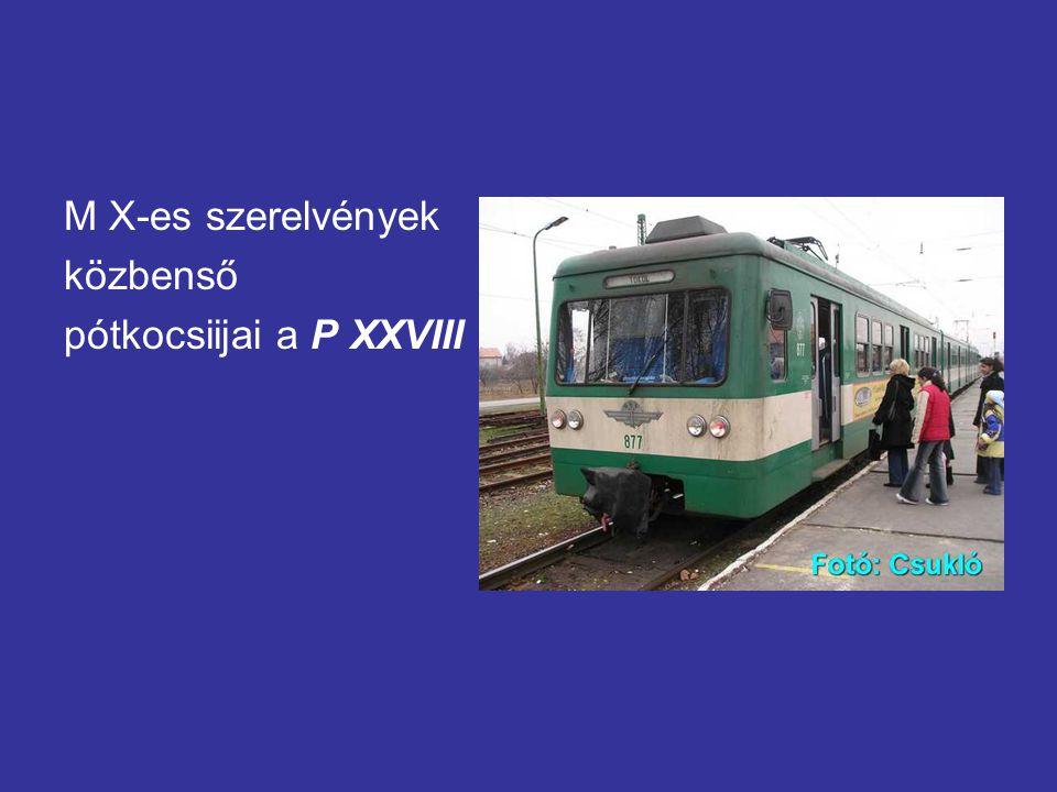M X-es szerelvények közbenső pótkocsiijai a P XXVIII