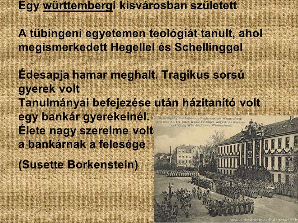 Egy württembergi kisvárosban született A tübingeni egyetemen teológiát tanult, ahol megismerkedett Hegellel és Schellinggel Édesapja hamar meghalt. Tr