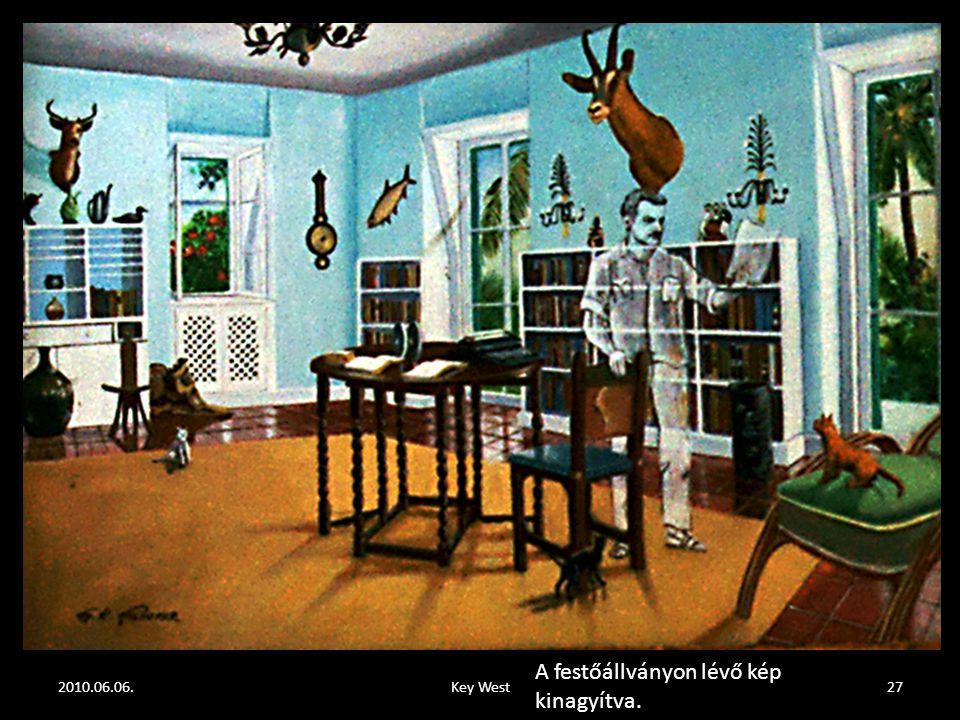 2010.06.06.Key West26 Nézzen a festőállványon lévő képre!