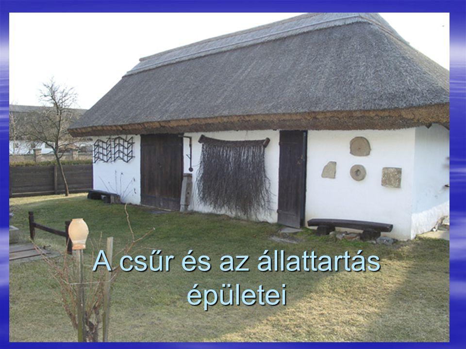 A csűr és az állattartás épületei