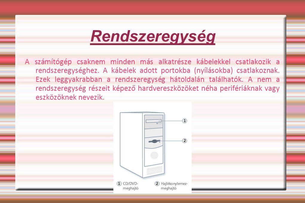 Monitor A monitor vizuális formában, szöveg és grafika használatával jeleníti meg az információkat.