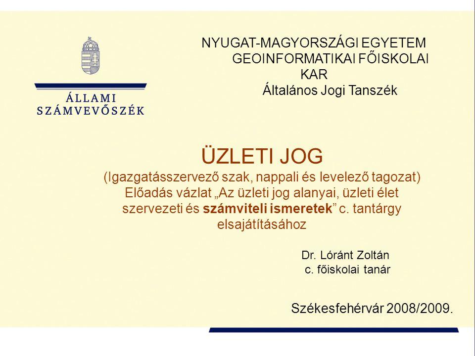 32 A magyar számviteli törvény a következő alapelveket nevesíti: 1.