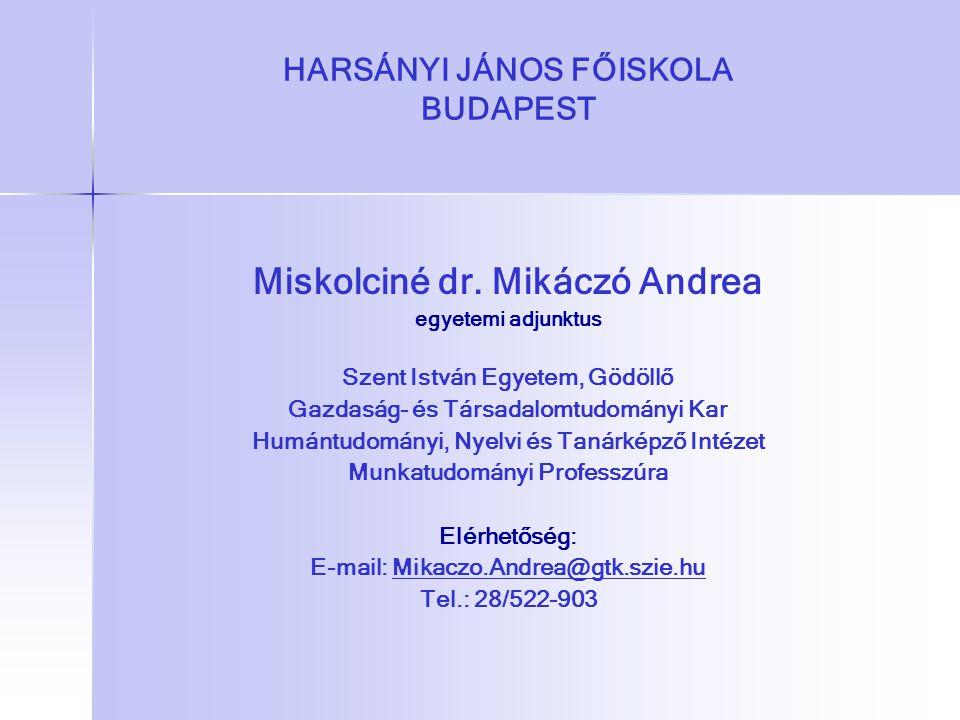 HARSÁNYI JÁNOS FŐISKOLA BUDAPEST Miskolciné dr.