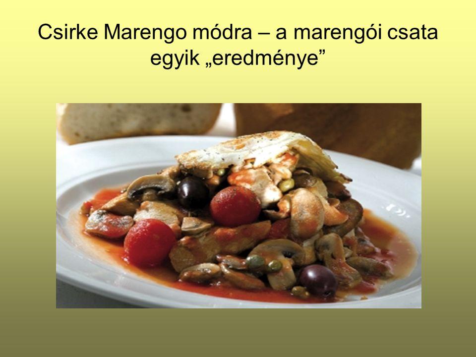 """Csirke Marengo módra – a marengói csata egyik """"eredménye"""""""
