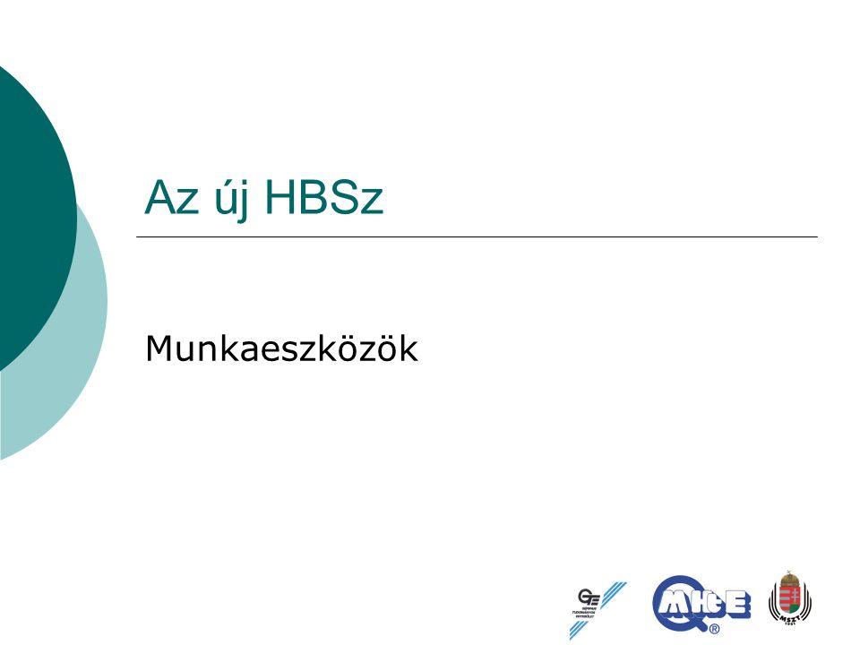 Az új HBSz Munkaeszközök