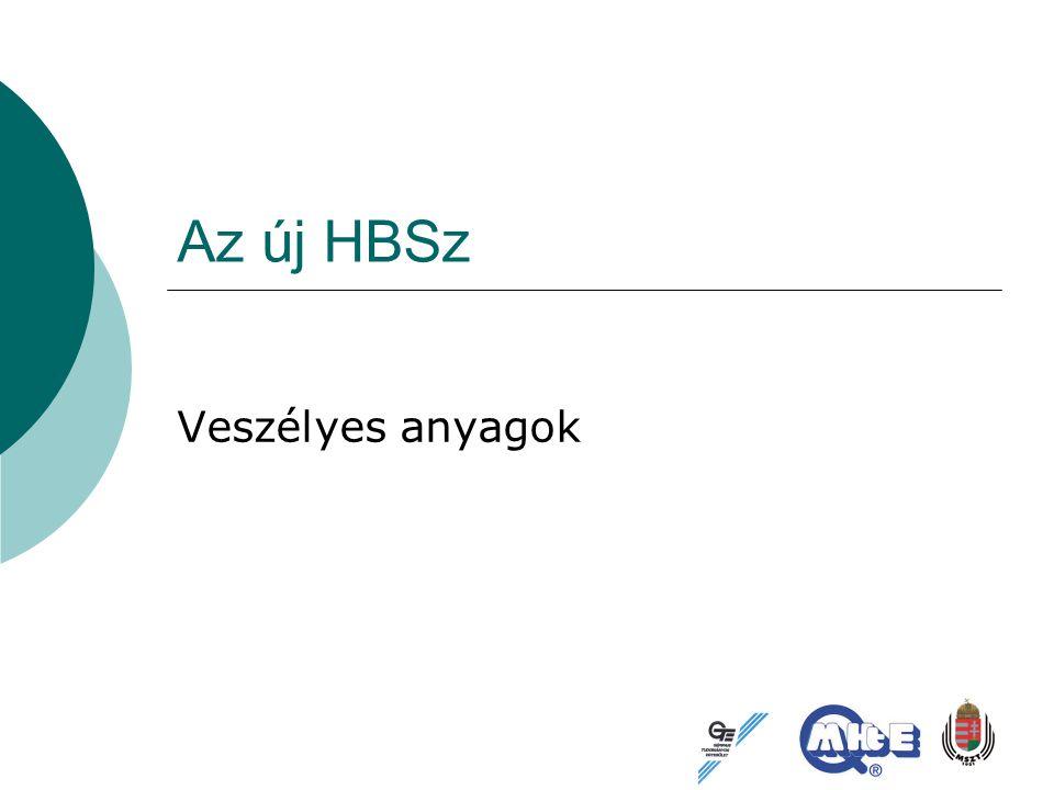 Az új HBSz Veszélyes anyagok