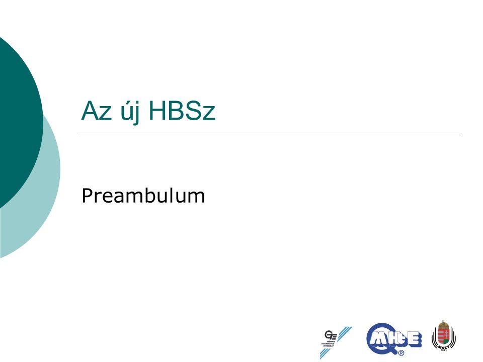 Az új HBSz Preambulum