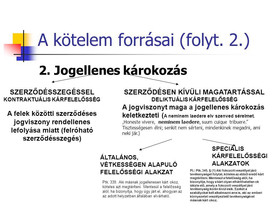 A kötelem forrásai (folyt.2.) 2.