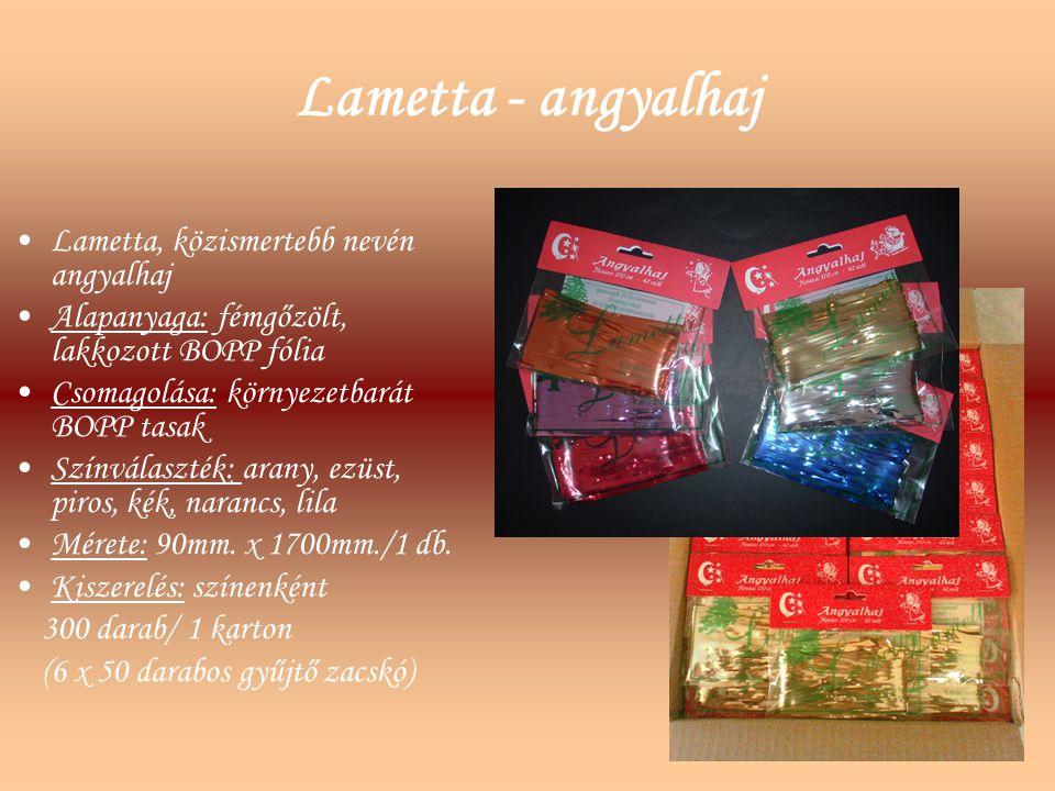 Lametta - angyalhaj Lametta, közismertebb nevén angyalhaj Alapanyaga: fémgőzölt, lakkozott BOPP fólia Csomagolása: környezetbarát BOPP tasak Színválas