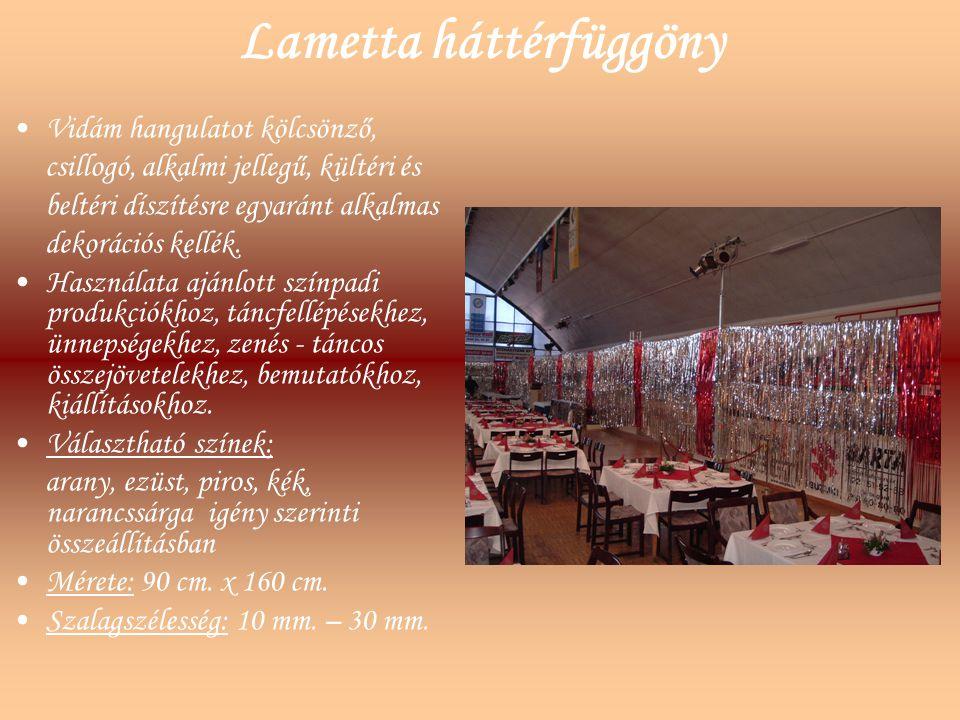Lametta háttérfüggöny Vidám hangulatot kölcsönző, csillogó, alkalmi jellegű, kültéri és beltéri díszítésre egyaránt alkalmas dekorációs kellék. Haszná