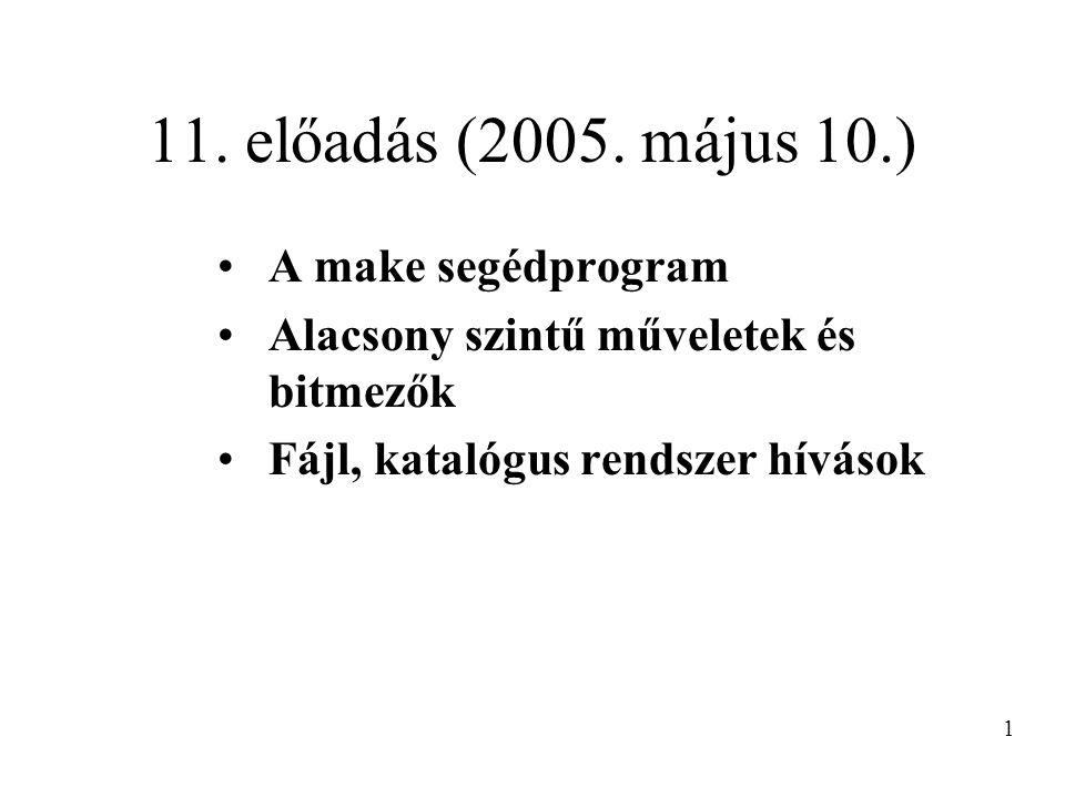 Bitmezők Tagok elérése a szokásos módon, pl.: pack.type = 7; Megj.: - csak az n alsó bit rendelődik egy n bites mezőhöz - a bitmezők mindíg egésszé konvertálódnak a számítások során - a standard típusok és a bitmezők vegyesen használhatók - az unsigned definíció fontos 12