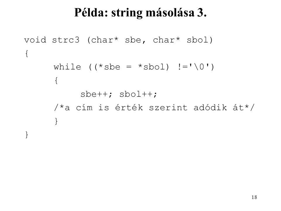 19 Példa: string másolása 4.