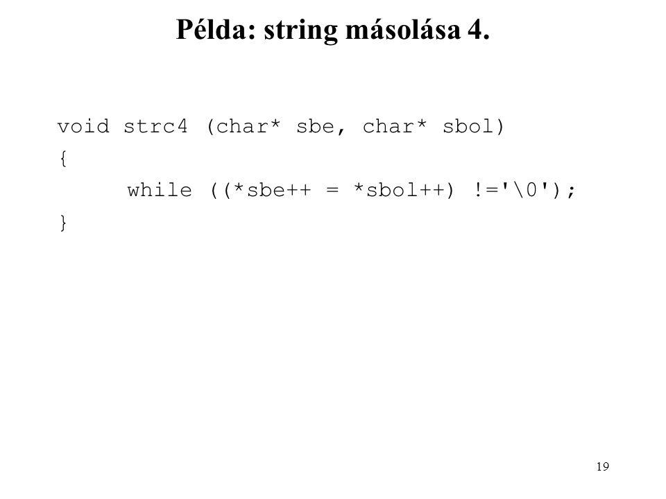 20 Példa: string másolása 5.