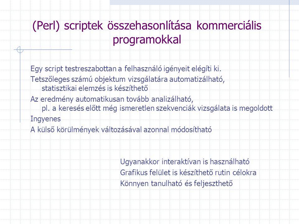 Egy script testreszabottan a felhasználó igényeit elégíti ki. Tetszőleges számú objektum vizsgálatára automatizálható, statisztikai elemzés is készíth