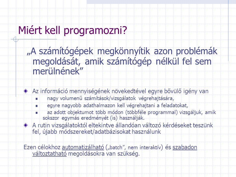 A világ legrövidebb file-format konvertáló programja use Bio::SeqIO; $in = Bio::SeqIO->newFh(-file => inputfilename , -format => Fasta ); $out = Bio::SeqIO->newFh( -format => EMBL ); print $out $_ while ; Használata pl Unix alatt: fasta2EMBL inputfilename > outfile use Bio::SeqIO; $infile = shift; $infile =~ /(\w+)(\.\w)?/; $outfile = $1.