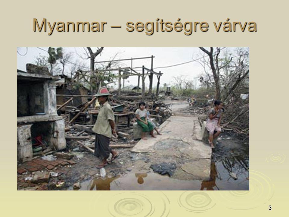 3 Myanmar – segítségre várva