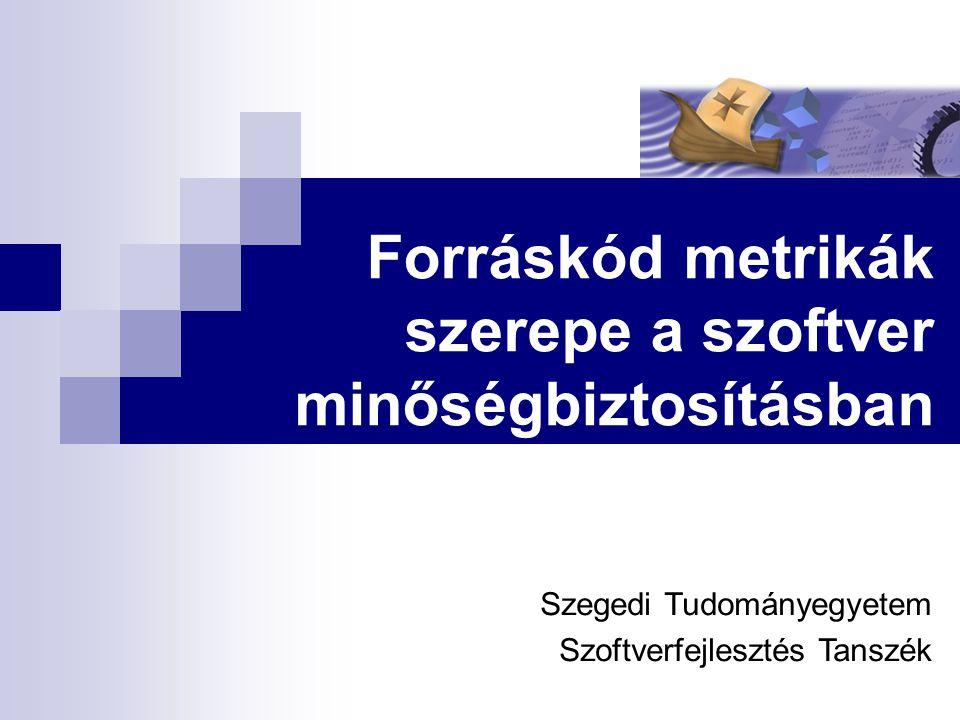 SZTE Szoftverfejlesztés Tanszék 22 Méret metrikák Méret metrikák – a rendszer (elemek) mérete Legismertebbek:  LOC (Lines Of Code) – sorok száma  lLOC (Logical Lines Of Code) – nem üres, nem komment sorok száma  NCL/NST/NUN (Number of CLasses/ STructures/ UNions)  NNS (Number of Namespaces)  NA/NM (Number of Attributes, Number of Methods)  NF (Number of Functions) Measuring programming progress by lines of code is like measuring aircraft building progress by weight. ~ Bill Gates.Bill Gates
