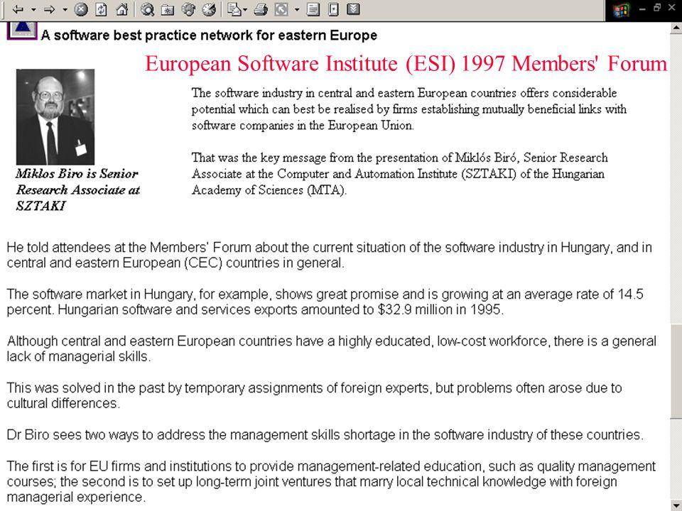 ©Dr. Biró Miklós Budapesti Corvinus Egyetem Szoftverfejlesztési és szolgáltatás kiszervezési folyamatjavítás 19 European Software Institute (ESI) 1997