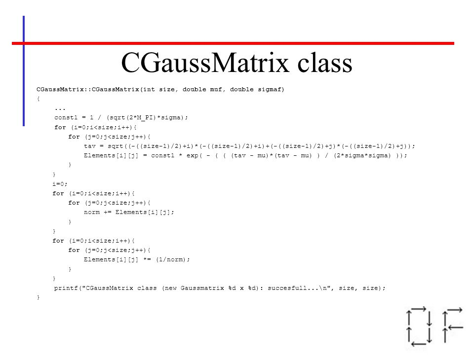 CGaussMatrix class CGaussMatrix::CGaussMatrix(int size, double muf, double sigmaf) {...
