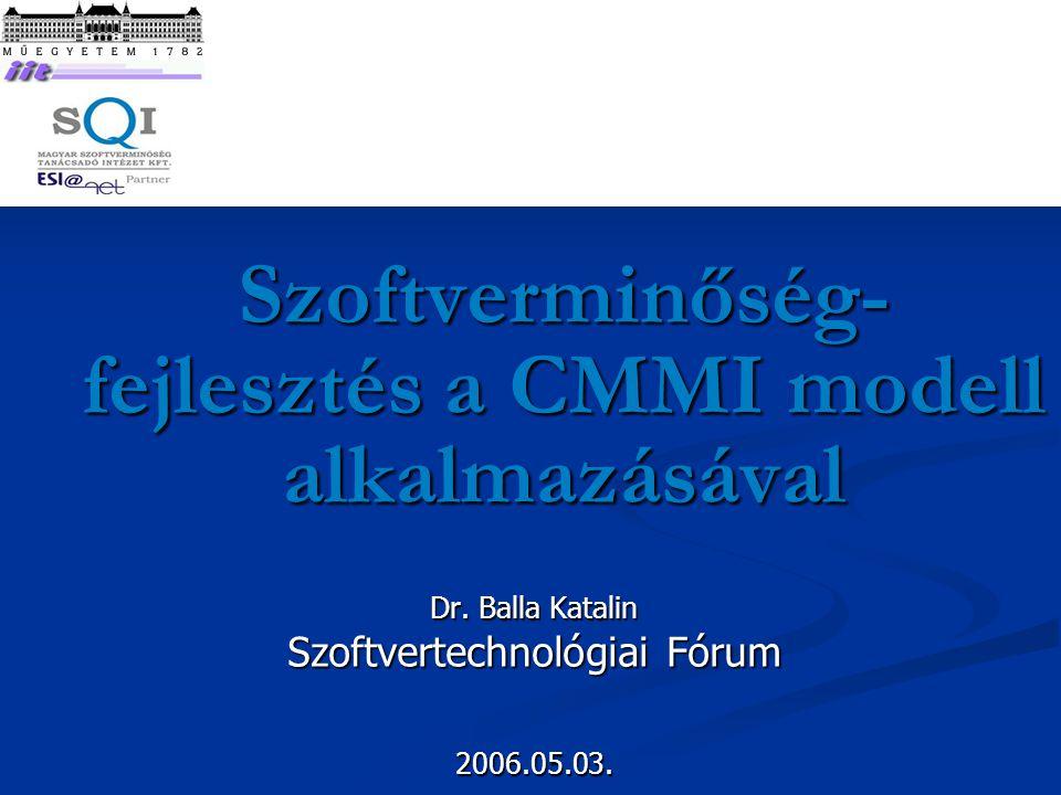 2006.05.03. Szoftvertechnológiai Fórum 42 SCAMPI auditok tapasztalatai