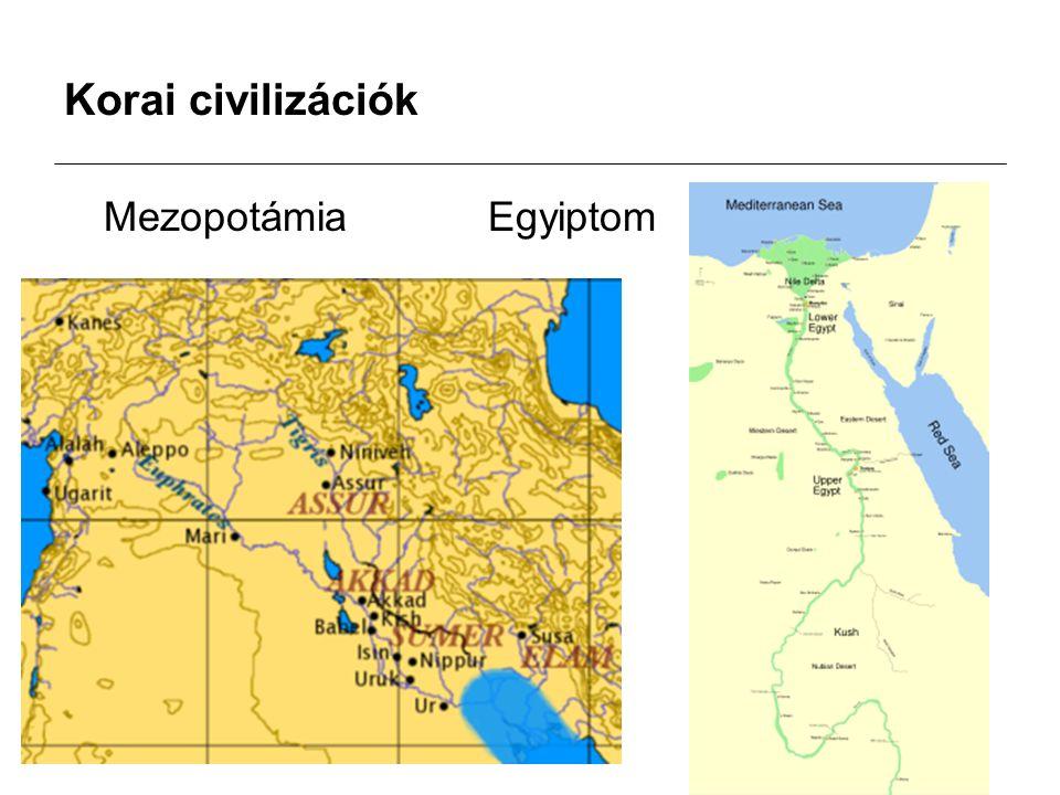 Korai civilizációk MezopotámiaEgyiptom