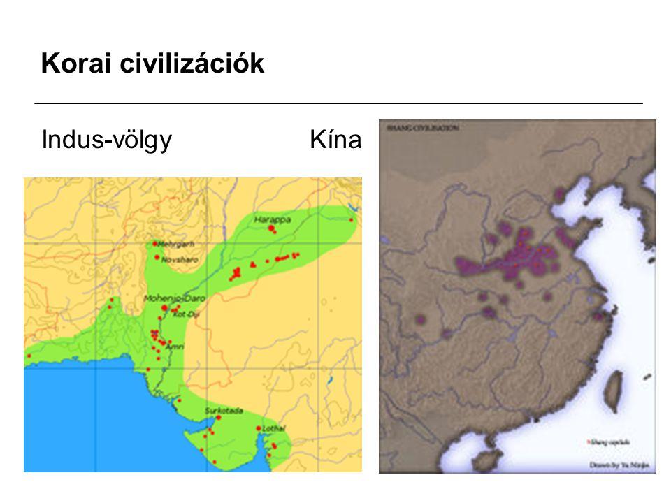 Korai civilizációk Indus-völgyKína