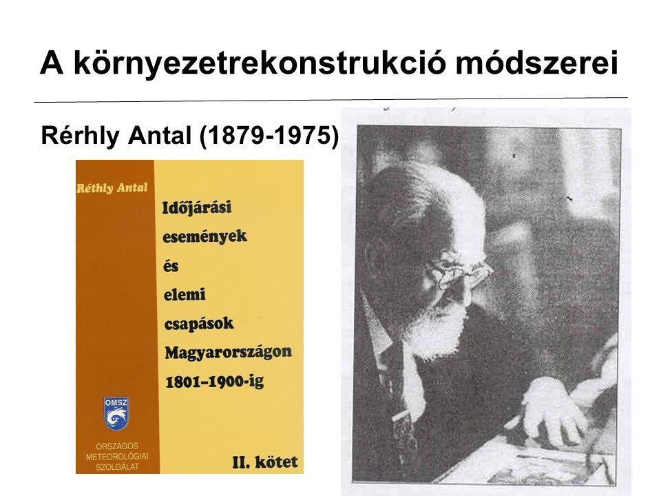 A környezetrekonstrukció módszerei Rérhly Antal (1879-1975)