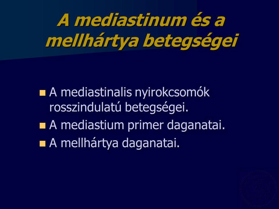 Tüdőtumor Paraneoplásiás syndromák: Paraneoplásiás syndromák: –Endokrin:  Cushing - sy  Hypercalcaemia  Hypoglycaemia (ILIR) –Neuromuscularis:  Myasthaemia  Dermatomiozitisz –Vascularis:  Thrombozis –Haematológiai:  Anaemia  DIC  Thrombocytózis –Bőr:  Acanthosis migricans