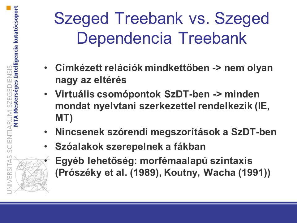 Szeged Treebank vs.