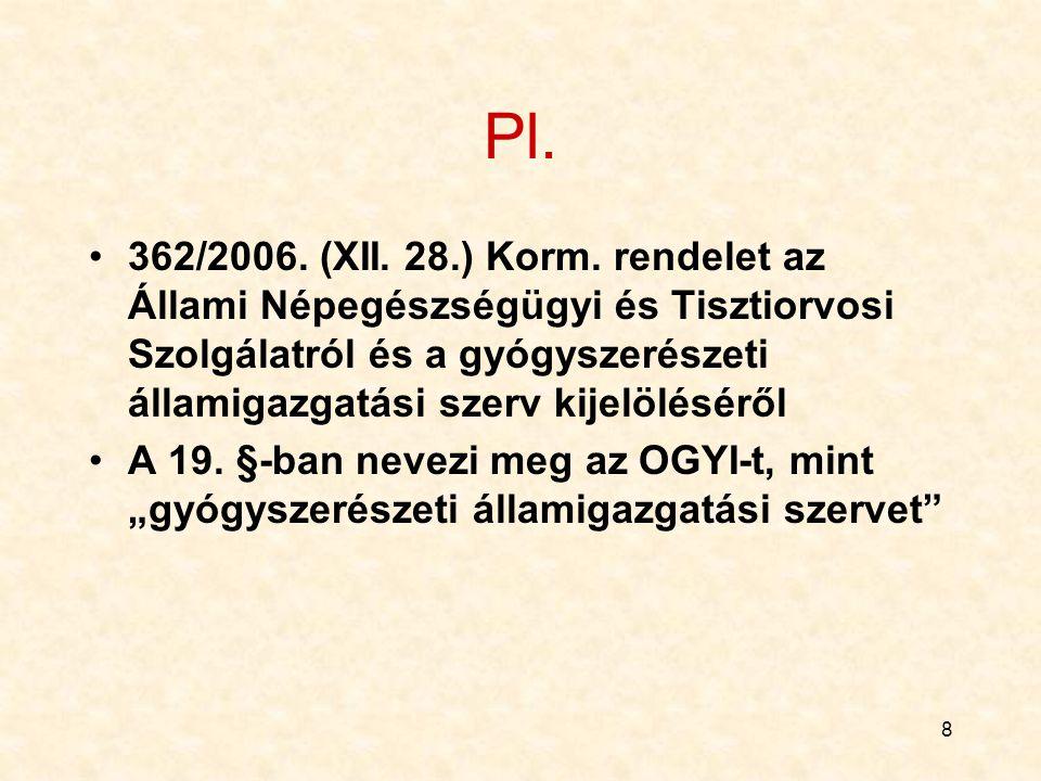 8 Pl.362/2006. (XII. 28.) Korm.