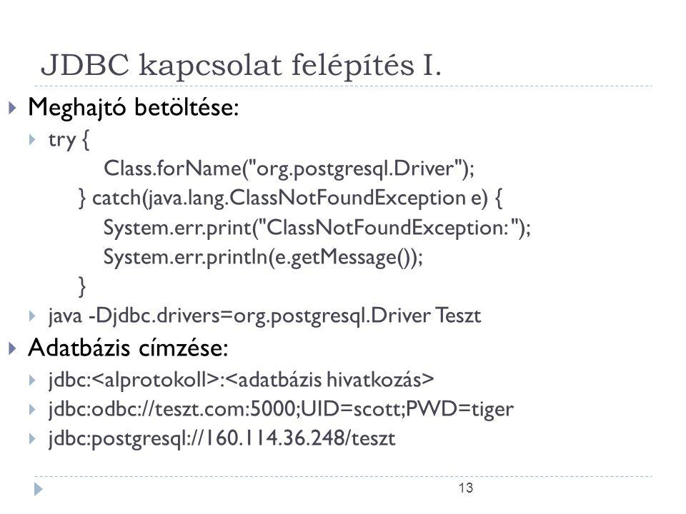 13 JDBC kapcsolat felépítés I.
