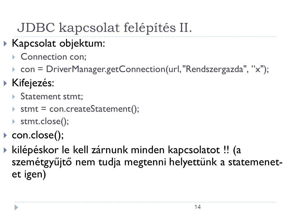 14 JDBC kapcsolat felépítés II.