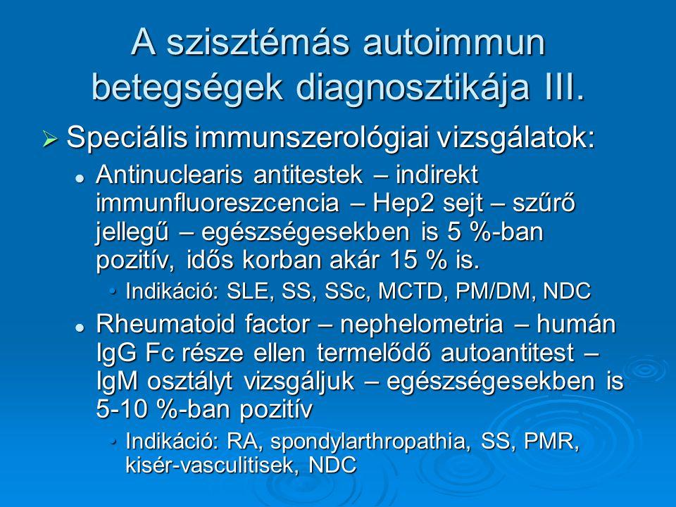 A szisztémás autoimmun betegségek diagnosztikája III.  Speciális immunszerológiai vizsgálatok: Antinuclearis antitestek – indirekt immunfluoreszcenci
