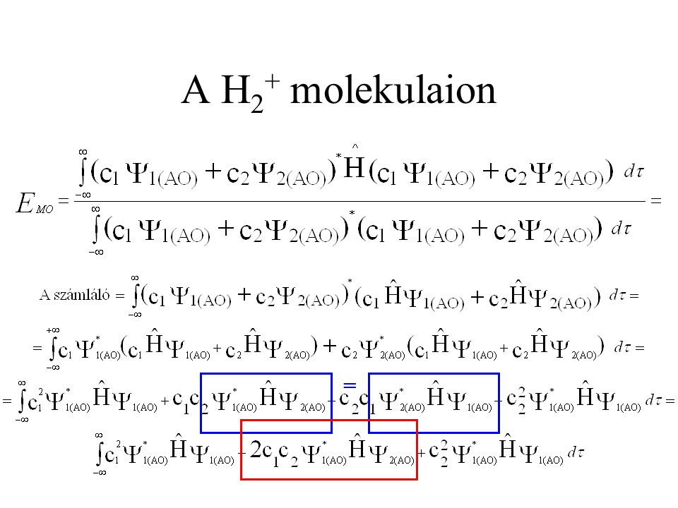 A H 2 + molekulaion =