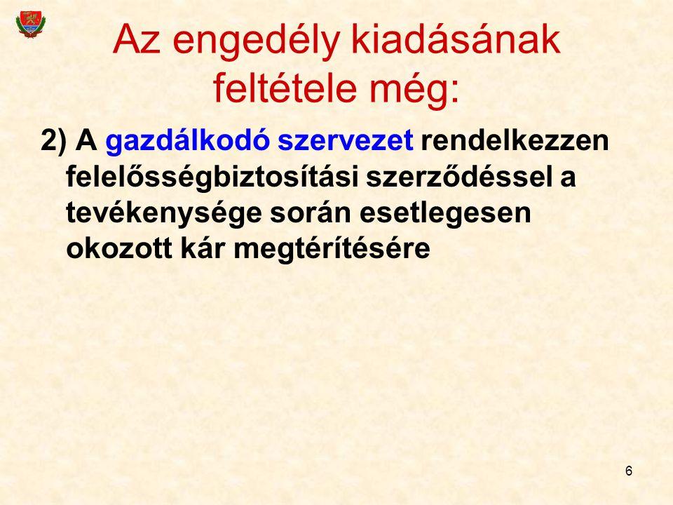 27 A meghatalmazott személyt… …Magyarországon az OGYI név szerint, határozattal hagyja jóvá.