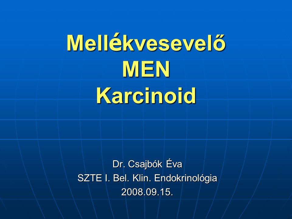 """Történet Carcinoid kifejezés: Karzinoide=carcinoma-like Siegfried Oberndorfer 1907: """"to distinguish carcinoids as less rapidly growing and well-differentiated epithelial tumors of the small intestine from the more aggressively growing adenocarcinoma of the gut...."""