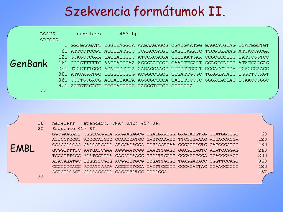 Szekvencia formátumok II. GenBank EMBL