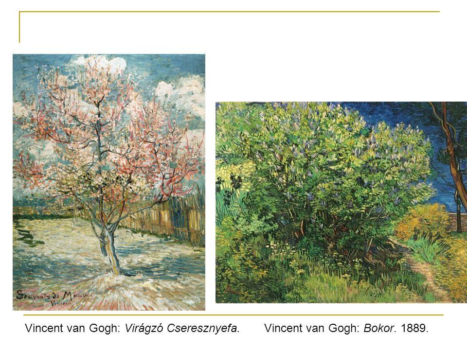 Vincent van Gogh: Virágzó Cseresznyefa.Vincent van Gogh: Bokor. 1889.