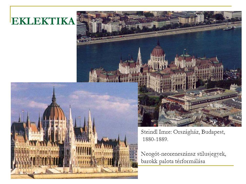 Steindl Imre: Országház, Budapest, 1880-1889. Neogót-neoreneszánsz stílusjegyek, barokk palota térformálása EKLEKTIKA